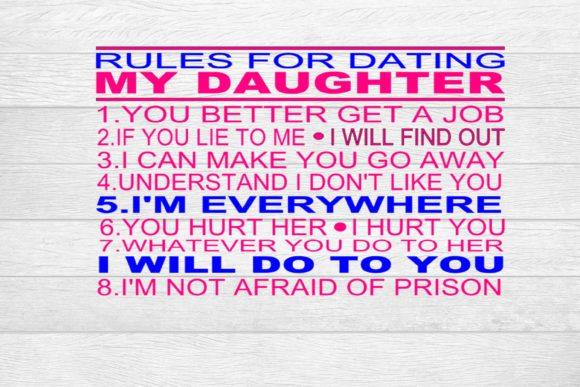 7 rules dating my daughter