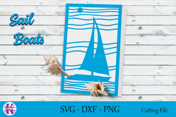 Print on Demand: Sail Boat - SVG Cutting File Graphic Crafts By Karen J
