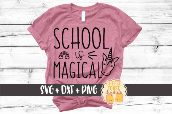 Download Free School Is Magical Unicorn Graphic By Cheesetoastdigitals for Cricut Explore, Silhouette and other cutting machines.