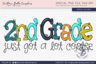 Second Grade Just Got Cooler Graphic By Southern Belle Graphics