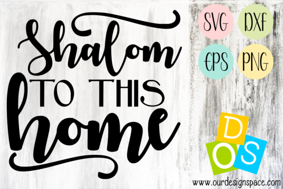 Download Free Shalom Biblical Quote Graphic By Our Design Space Creative Fabrica for Cricut Explore, Silhouette and other cutting machines.