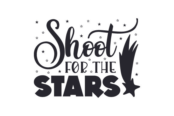 Shoot for the Stars Motivational Craft Cut File By Creative Fabrica Crafts