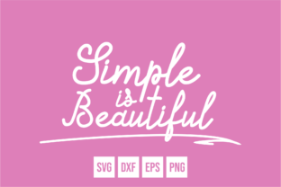 Download Free Simple Is Beautiful Graphic By Fadhil Figuree Creative Fabrica for Cricut Explore, Silhouette and other cutting machines.