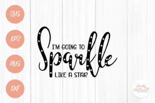 Sparkle Like a Star SVG Graphic By Kristy Hatswell