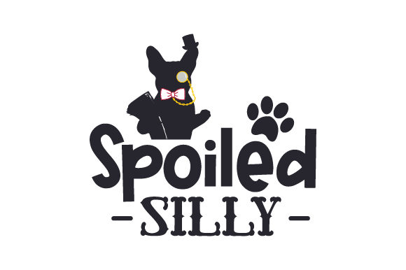 Spoiled Silly Dogs Craft Cut File By Creative Fabrica Crafts - Image 1