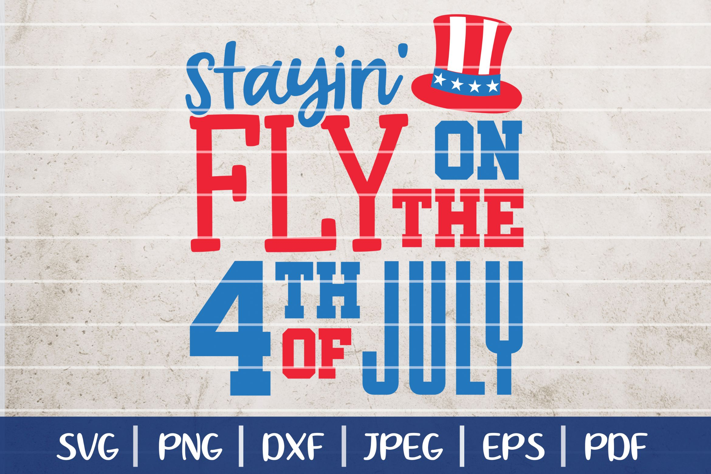 Download Free Staying Fly On The 4th Of July Cut File Graphic By Seventhheaven SVG Cut Files