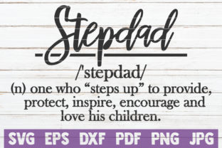 Download Free Stepdad Definition Cut File Graphic By Mintymarshmallows Creative Fabrica for Cricut Explore, Silhouette and other cutting machines.