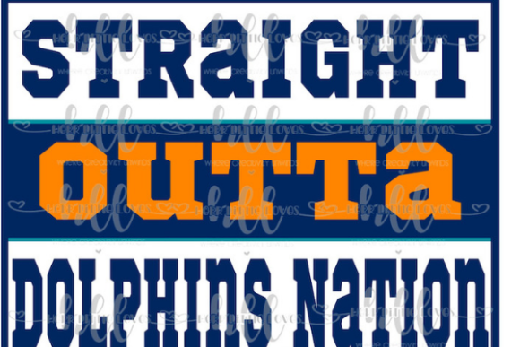 Straight Outta Dolphins Nation Graphic Print Templates By Herr Little Loves