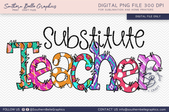 Substitute Teacher Graphic Crafts By Southern Belle Graphics