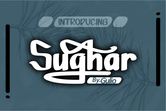 Print on Demand: Sughar Script & Handwritten Font By GulioStudio