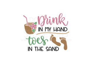 Summer Drink in My Hand Toes in the Sand Graphic By premiereextensions