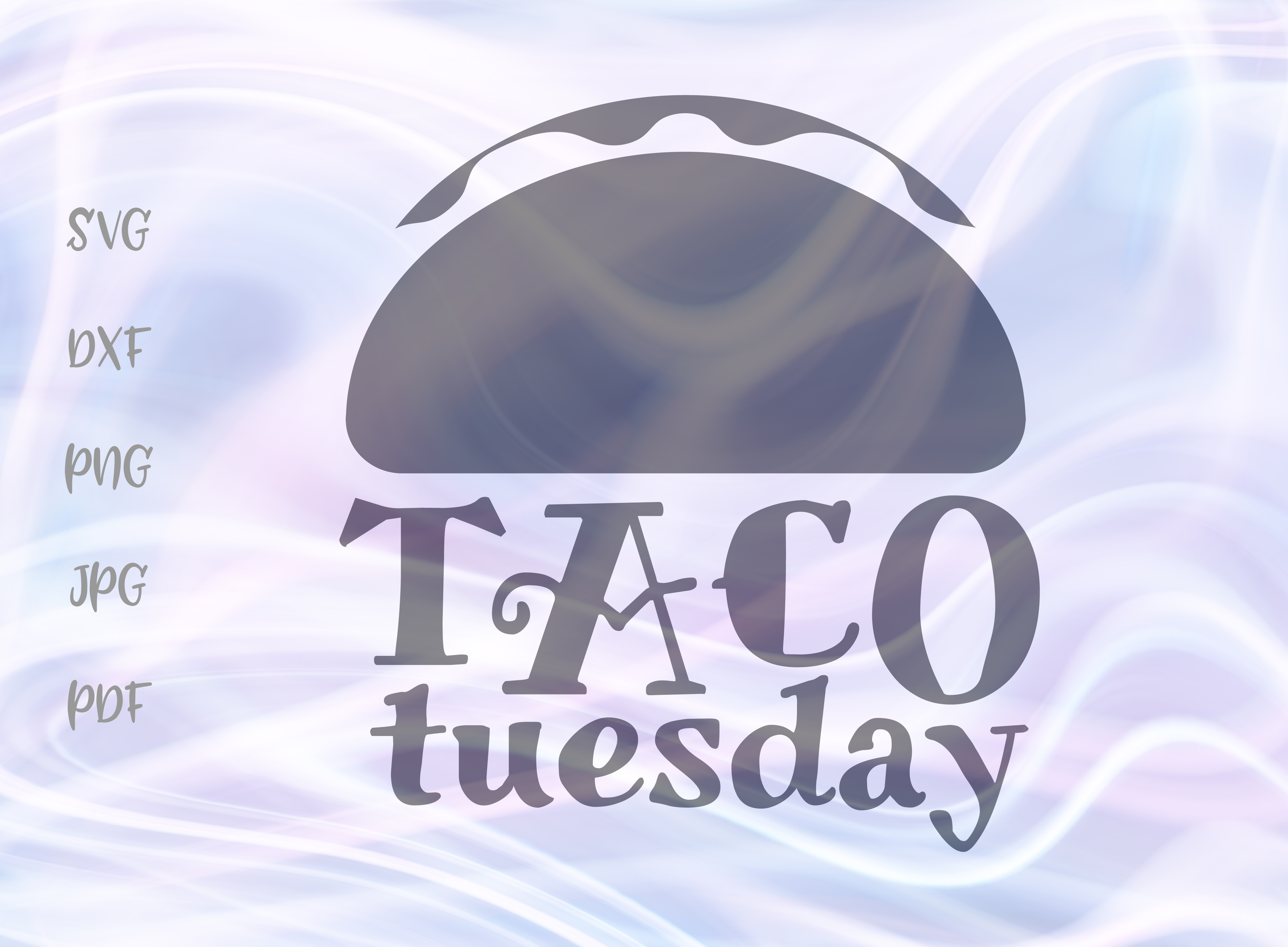 Download Free Taco Tuesday Graphic By Digitals By Hanna Creative Fabrica for Cricut Explore, Silhouette and other cutting machines.