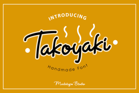 Print on Demand: Takoyaki Script & Handwritten Font By Madatype Studio