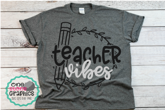 Teacher Vibes Gráfico Crafts Por OneStoneGraphics