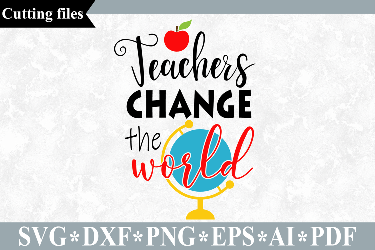 Download Free Teachers Change The World Grafico Por Vr Digital Design for Cricut Explore, Silhouette and other cutting machines.