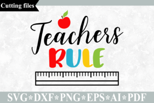 Download Free Teachers Rule Graphic By Vr Digital Design Creative Fabrica for Cricut Explore, Silhouette and other cutting machines.