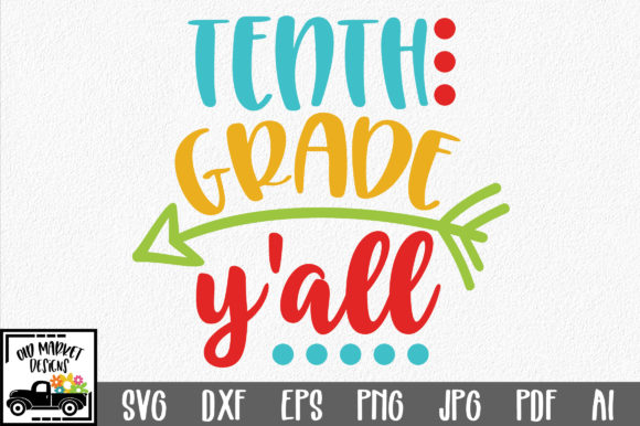 Download Free Tenth Grade Y All Svg Cut File Graphic By Oldmarketdesigns for Cricut Explore, Silhouette and other cutting machines.
