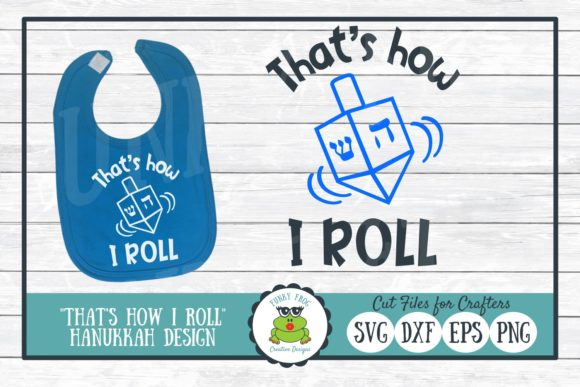 Download Free That S How I Roll Hanukkah Graphic By Funkyfrogcreativedesigns for Cricut Explore, Silhouette and other cutting machines.