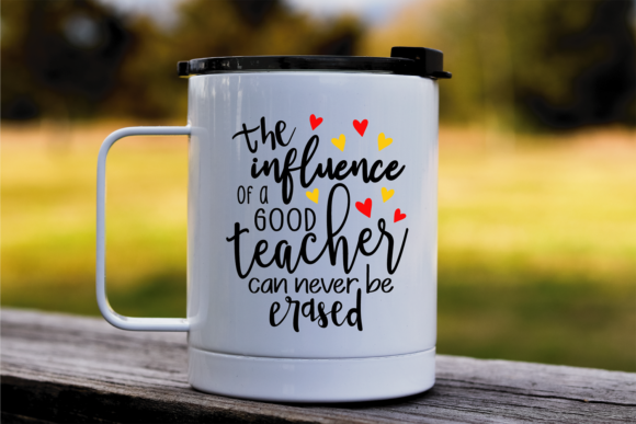 Download Free The Influence Of A Good Teacher Svg Graphic By Vr Digital Design Creative Fabrica for Cricut Explore, Silhouette and other cutting machines.