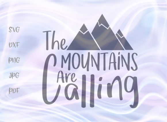 Download Free The Mountains Are Calling Svg Graphic By Digitals By Hanna for Cricut Explore, Silhouette and other cutting machines.
