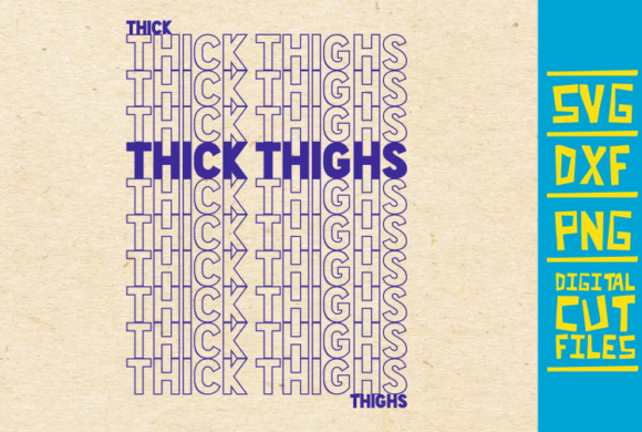 Download Free Thick Thighs Black Girl Magic Graphic By Svgyeahyouknowme for Cricut Explore, Silhouette and other cutting machines.