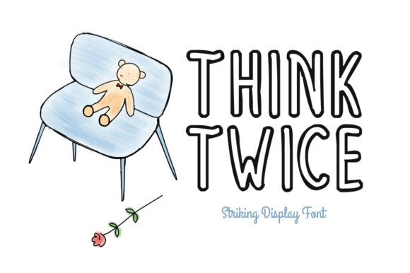 Print on Demand: Think Twice Display Font By Nuovo Tocco