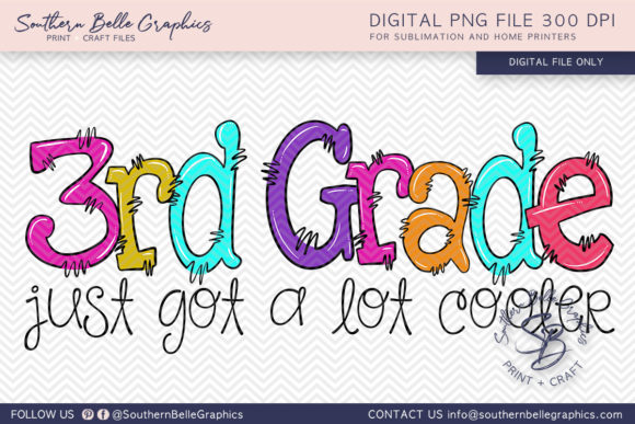 Third Grade Just Got Cooler PNG File Graphic By Southern Belle Graphics