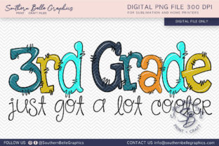 Third Grade Just Got Cooler Graphic By Southern Belle Graphics