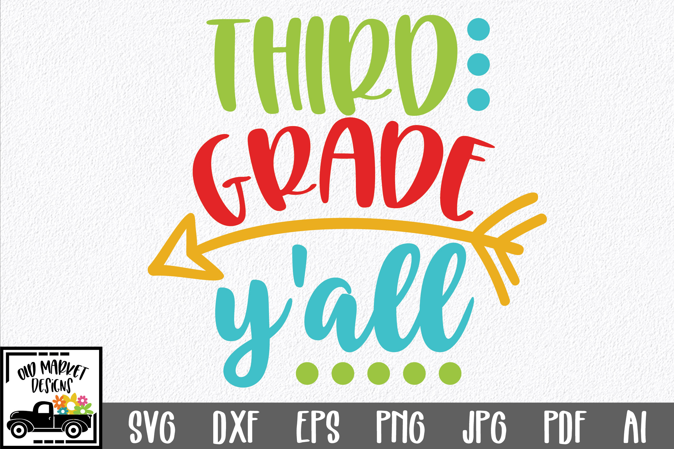 Download Free Third Grade Y All Svg Cut File Graphic By Oldmarketdesigns for Cricut Explore, Silhouette and other cutting machines.