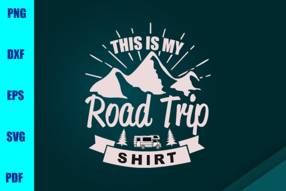 Download Free This Is My Road Trip Shirt Graphic By Bumblebeeshop Creative for Cricut Explore, Silhouette and other cutting machines.