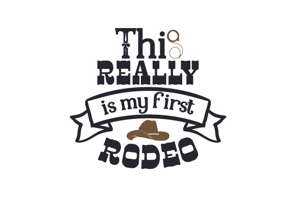 This Really is My First Rodeo Cowgirl Plotterdatei von Creative Fabrica Crafts