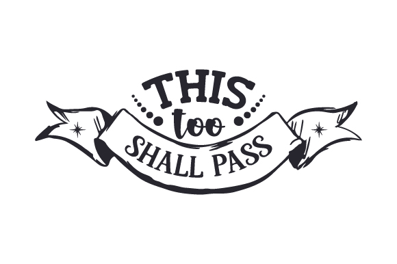 Download Free This Too Shall Pass Svg Cut File By Creative Fabrica Crafts for Cricut Explore, Silhouette and other cutting machines.