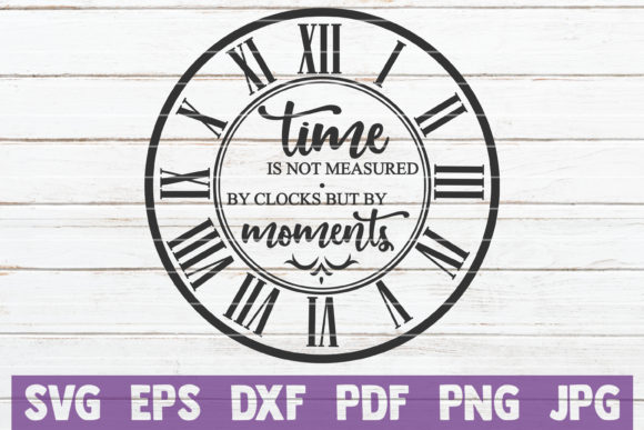 Time is Not Measured by Clocks SVG Gráfico Plantillas Gráficas Por MintyMarshmallows