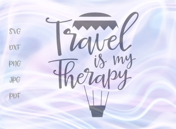Download Free Travel Is My Therapy Svg Graphic By Digitals By Hanna Creative for Cricut Explore, Silhouette and other cutting machines.
