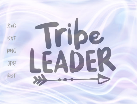 Tribe Leader Graphic By Digitals By Hanna Creative Fabrica