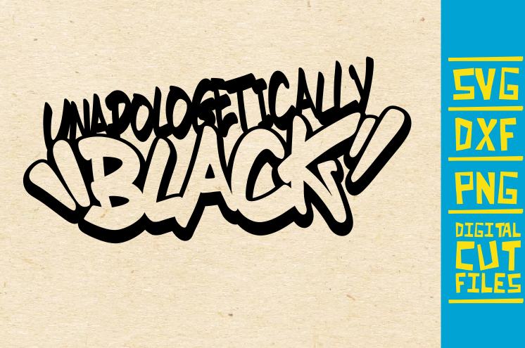 Unapologetically Black Svg Afro Women Graphic By