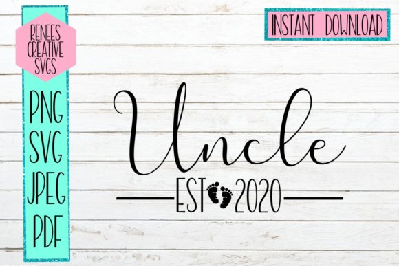 Download Free Uncle Established 2020 Svg Graphic By Reneescreativesvgs SVG Cut Files