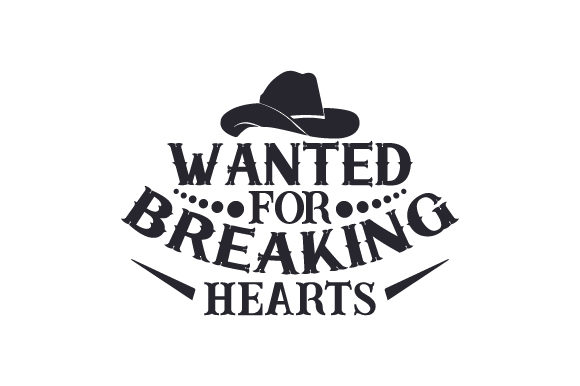 Wanted for Breaking Hearts Craft Design By Creative Fabrica Crafts