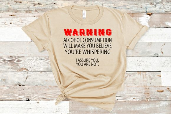 Warning Alcohol Consumption Graphic Crafts By Family Creations