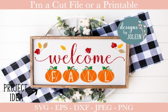 Download Free Welcome Fall Graphic By Designs By Jolein Creative Fabrica for Cricut Explore, Silhouette and other cutting machines.
