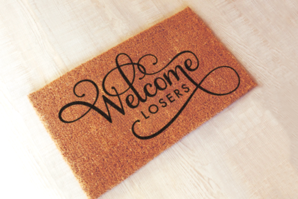 Welcome Losers Funny Doormat Graphic Crafts By RisaRocksIt