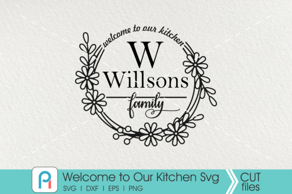 Welcome to Our Kitchen Graphic Crafts By Pinoyartkreatib - Image 2