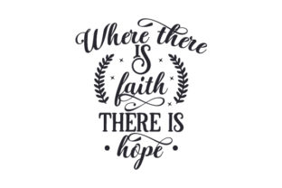 Where There is Faith, There is Hope Craft Design By Creative Fabrica Crafts