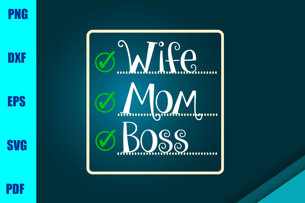 Download Free Wife Mom Boss Graphic By Bumblebeeshop Creative Fabrica for Cricut Explore, Silhouette and other cutting machines.