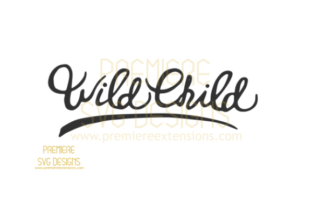 Wild Child SVG Graphic By premiereextensions