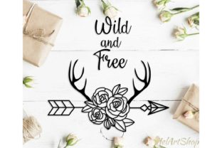 Download Free Wild And Free Quote With Floral Arrow Graphic By Helartshop for Cricut Explore, Silhouette and other cutting machines.