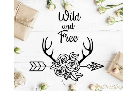 Wild and Free Quote with Floral Arrow Graphic Crafts By HelArtShop