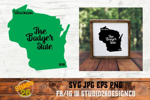 Download Free Wisconsin State Nickname Svg Png Eps Graphic By Studio 26 for Cricut Explore, Silhouette and other cutting machines.