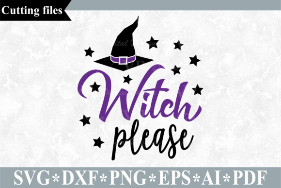 Witch Please Halloween Cut File Graphic By Vr Digital Design