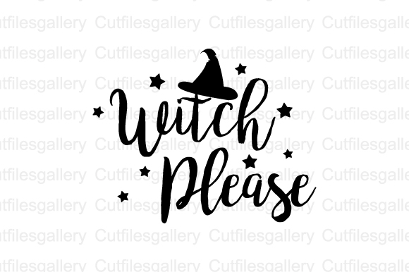 Download Free Witch Please Graphic By Cutfilesgallery Creative Fabrica for Cricut Explore, Silhouette and other cutting machines.